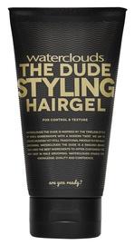 Matu želeja Waterclouds The Dude Styling Hairgel, 150 ml