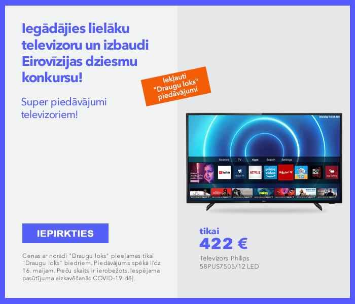 Iegādājies lielāku televizoru un izbaudi Eirovīzijas dziesmu konkursu! Super piedāvājumi televizoriem!