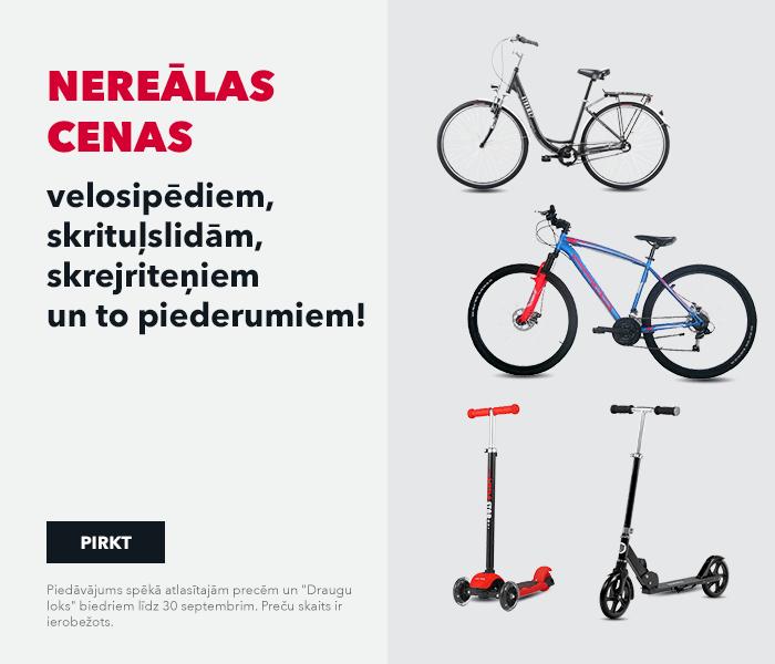 Nereālas cenas velosipēdiem, skrituļslidām, skrejriteņiem un to piederumiem!