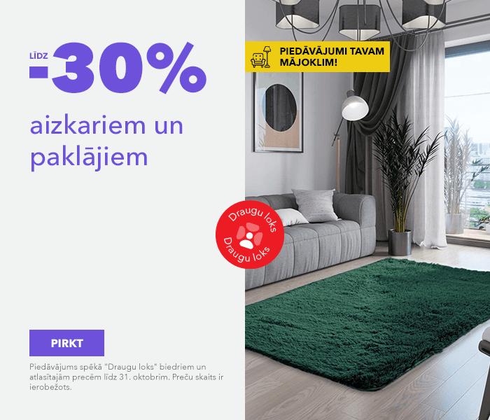Piedāvājumi Tavam mājoklim! līdz -30% aizkariem un paklājiem