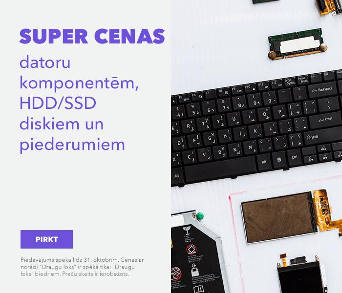SUPER CENAS datoru komponentēm, HDD/SSD diskiem un piederumiem