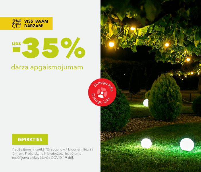 Viss Tavam dārzam! līdz -35% dārza apgaismojumam