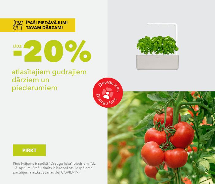 Īpaši piedāvājumi Tavam dārzam! līdz -20% atlasītajiem gudrajiem dārziem un piederumiem
