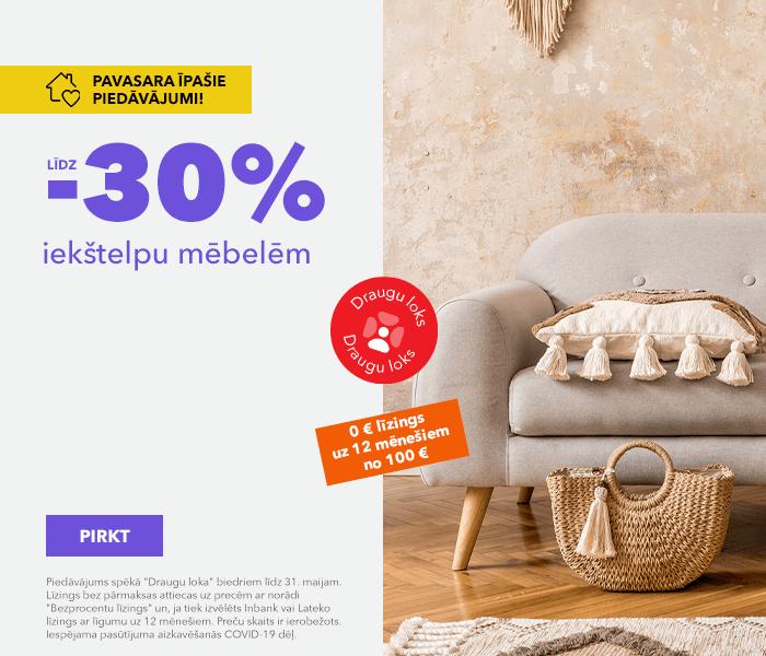Pavasara īpašie piedāvājumi! līdz -30% iekštelpu mēbelēm