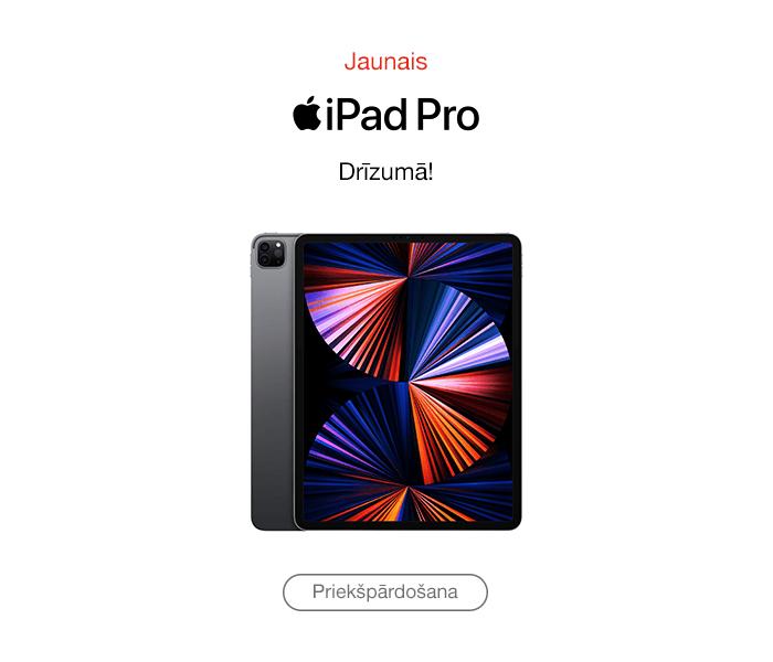 Jaunais iPad Pro! Priekšpārdošana