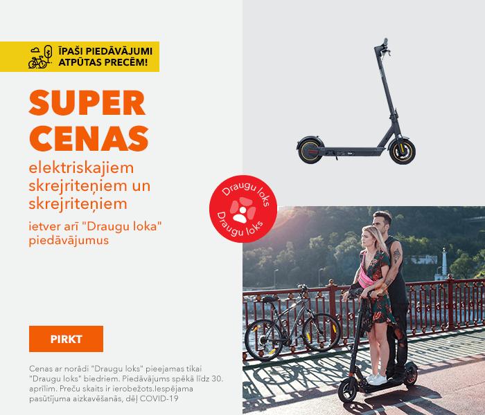 Īpaši piedāvājumi atpūtas precēm!  SUPER cenas elektriskajiem skrejriteņiem un skrejriteņiem