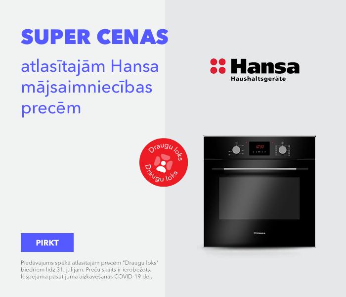 SUPER CENAS! atlasītajām Hansa mājsaimniecības precēm