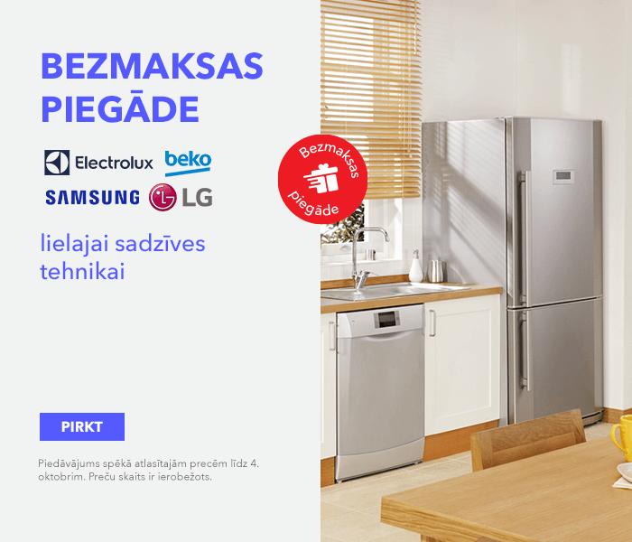 Bezmaksas piegāde - Electrolux, BEKO, LG, Samsung sadzīves tehnikai