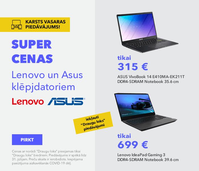 TOP zīmoli - TOP piedāvājumi! Super cenas Lenovo un Asus klēpjdatoriem