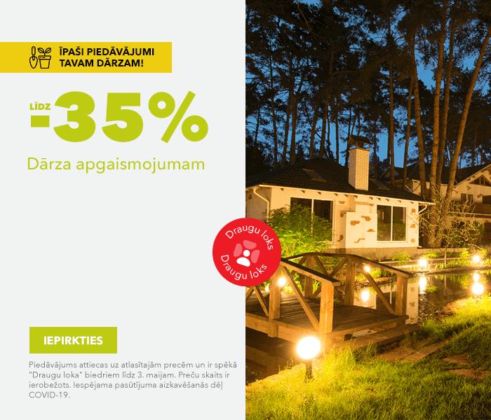 Īpaši piedāvājumi Tavam dārzam! līdz -35% dārza apgaismojumam