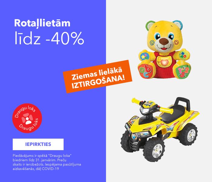 SUPER PIEDĀVĀJUMI IR KLĀT! JANVĀRA IZTIRGOŠANA! Rotaļlietām līdz -40%