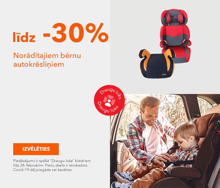Norādītajiem bērnu autokrēsliņiem līdz -30%