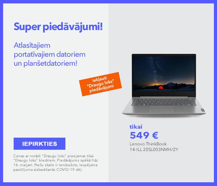 Super piedāvājumi atlasītajiem portatīvajiem datoriem un planšetdatoriem!
